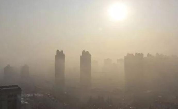 安徽发布重污染天气橙色预警,江苏沿江八市将启动黄色预警