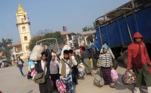 中国证实收紧缅甸边民入境,促缅方尽快降温缅北冲突