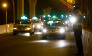 """上海大规模整治""""专车"""",拟将认定违法行为通报司机单位"""