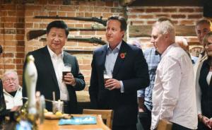 习近平访英|卡梅伦邀习近平酒吧小酌,喝杯啤酒吃了鱼和薯条