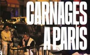 """2015年11月14日,法国《解放报》头版以""""巴黎杀戮""""为题报道巴黎恐怖袭击事件。"""