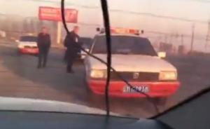 辽宁昌图运管人员执法时掰碎他人车窗?运管处:身份有待核实