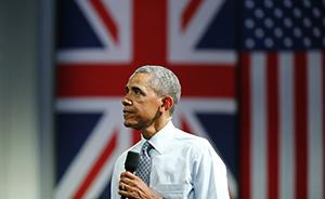 """奥巴马动员英国青年""""留在欧盟"""":拒绝封闭、孤立和仇外"""
