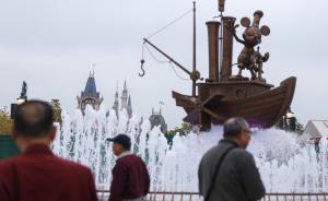 上海迪士尼乐园明启动运营测试,受邀者将体验游乐演出和餐饮