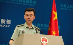 国防部:火箭军部队均具实战能力,将继续加强战略核力量建设