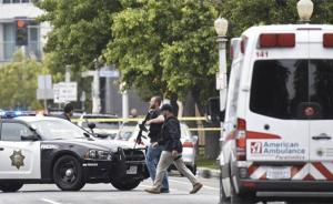 美国加州发生枪击案致3人死亡,枪手已被警方拘捕