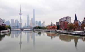 """上海将推""""一河一景"""":治污结合造景,打造近水亲绿休憩场所"""