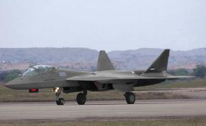 印度将与俄签署五代战机共同研制合同,要求俄方全面转移技术