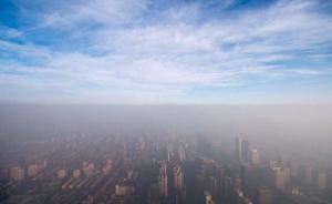 臭氧污染真相:74城浓度近年持续升,不影响能见度易被忽视
