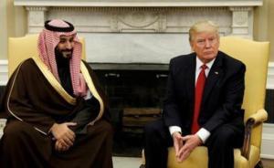 美国十年内对沙特军售或超三千亿,签商业大单助沙特经济转型
