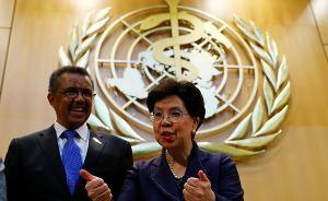 世卫组织掌门人陈冯富珍将卸任:十年间果断应对三场全球疫情