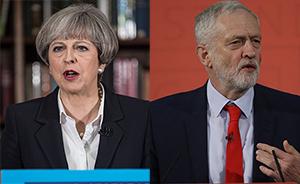 英国大选丨政策空洞让特雷莎优势减弱,工党科尔宾能否逆袭
