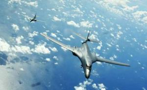 美军战略轰炸机再闯南海,倪峰:要警惕美军行动权力的下放