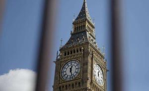 英国大选|保守党与工党均提出组建新政府构想,谁能胜出