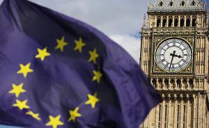 """内忧外患下英国脱欧谈判正式开启:是否""""硬脱欧""""成关注焦点"""