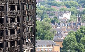 英国全国彻查楼房外墙材料,英格兰600栋楼有隐患