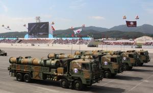 """韩国为应对可能的威胁,将大幅增加国产地对地""""玄武""""导弹"""