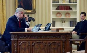 """美媒:白宫对华政策缺少""""主心骨"""",库什纳中间人作用减弱"""