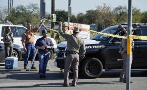 直播录像丨美国得州教堂枪击事件造成至少27人死亡