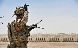 """美国""""阿富汗新战略""""增兵计划未落地,英国已拟增加在阿驻军"""