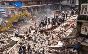 孟买有117年历史居民楼倒塌已致10死,曾被认定为危房